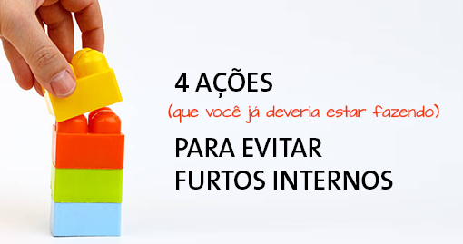 4acoes-furtos-internos